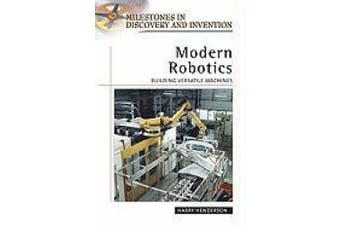 Modern Robotics: Building Versatile Machines