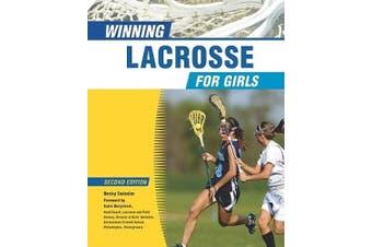 Winning Lacrosse for Girls (Winning for Girls)