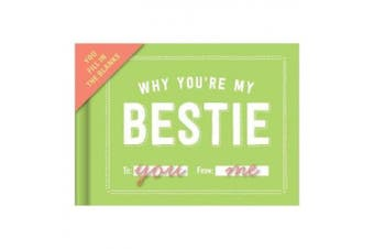 Knock Knock Why You`re My Bestie Fill in the Love Journal (Fill-in-the-Love)