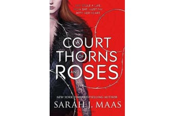 A Court of Thorns and Roses (A Court of Thorns and Roses)