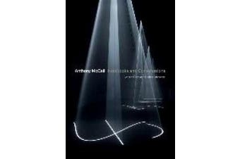 Anthony McCall: Notebooks and Conversations
