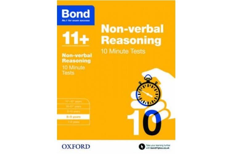 Bond 11+: Non-verbal Reasoning: 10 Minute Tests: 8-9 years (Bond 11+)