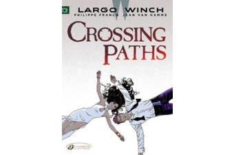 Largo Winch: Crossing Paths (Largo Winch)