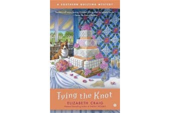 Tying the Knot (Southern Quilting Mystery)