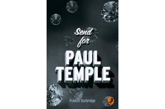 Send for Paul Temple (A Paul Temple Mystery) (A Paul Temple Mystery)