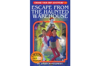 Escape from the Haunted Warehouse (Choose Your Own Adventure)