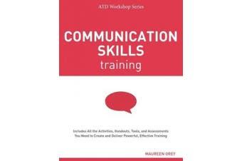 Communication Skills Training (ATD Workshop Series)