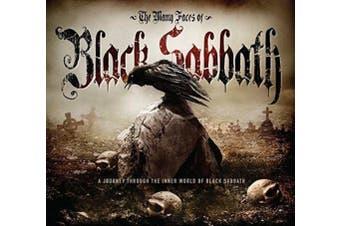 The Many Faces of Black Sabbath: A Journey Through the Inner World of Black Sabbath [Box]