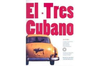 El Tres Cubano [With Audio CD]