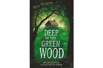 Deep in the Green Wood