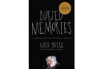 Buried Memories: A Vulnerable Girl and Her Story of Survival