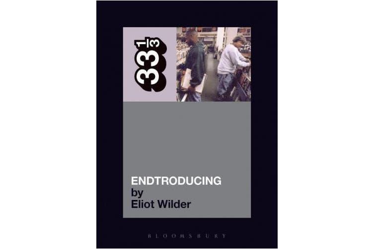 DJ Shadow's Endtroducing... (33 1/3)