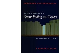 "David Guterson's ""Snow Falling on Cedars"" (Continuum Contemporaries Series)"