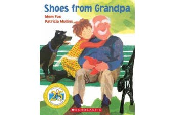 Shoes From Grandpa (25th Anniversary Edition) (Shoes from Grandpa)