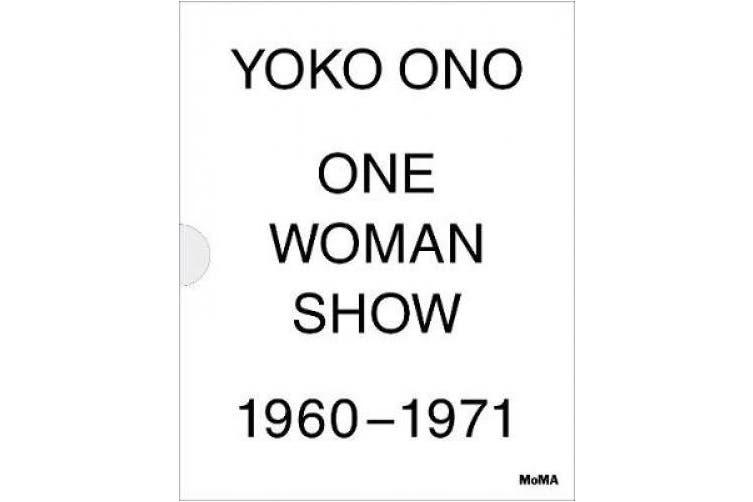 Yoko Ono: One Woman Show, 1960-1971
