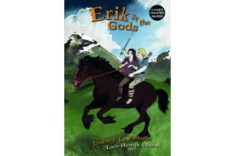 Erik and the Gods: Journey to Valhalla (Erik and the Gods)