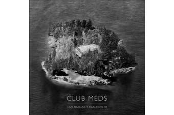 Club Meds [Slipcase] *