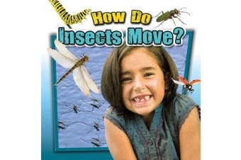 How Do Insects Move? (Insects Close Up)