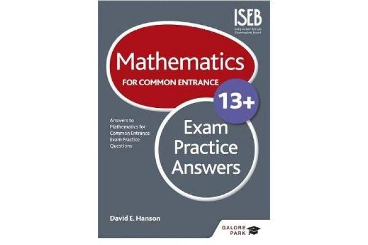 Mathematics for Common Entrance 13+ Exam Practice Answers