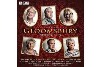 Gloomsbury: Series 1-3: 18 episodes of the BBC Radio 4 sitcom [Audio]