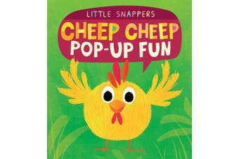 Cheep Cheep Pop-Up Fun (Little Snappers) [Board book]
