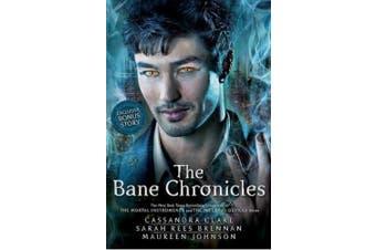 The Bane Chronicles (Bane Chronicles)
