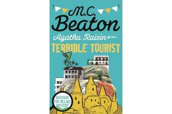 Agatha Raisin and the Terrible Tourist (Agatha Raisin)