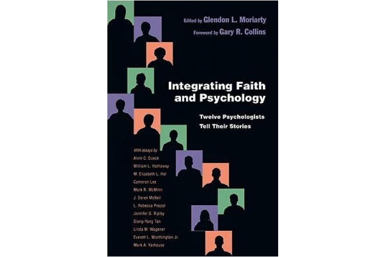 Integrating Faith and Psychology: Twelve Psychologists Tell Their Stories (Christian Association for Psychological Studies)