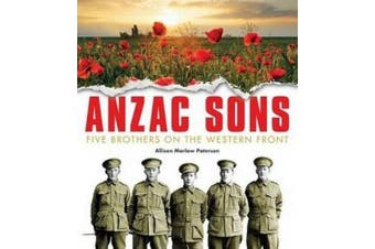 ANZAC Sons Children's Ed: Five Brothers on the Western Front