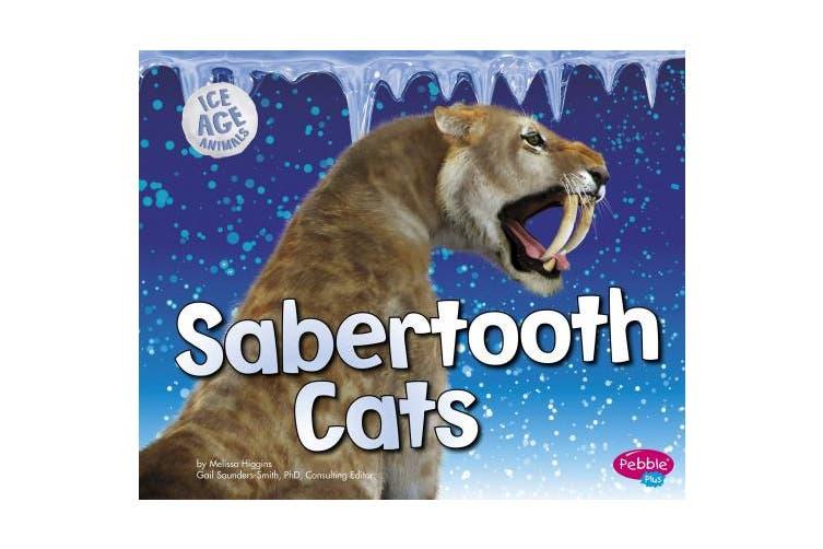 Sabertooth Cats (Ice Age Animals)