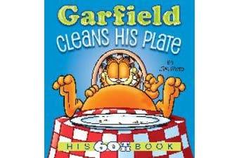 Garfield Cleans His Plate: His 60th Book (Garfield)