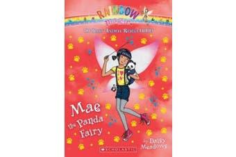 Mae the Panda Fairy (the Baby Animal Rescue Faires #1): A Rainbow Magic Book (Baby Animal Rescue Fairies)