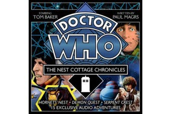 Doctor Who: The Nest Cottage Chronicles: Fifteen 4th Doctor audio dramas [Audio]