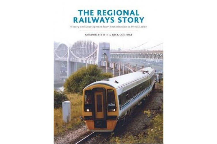 The Regional Railways Story: Sectorisation to Privatisation - Three Decades of Revival