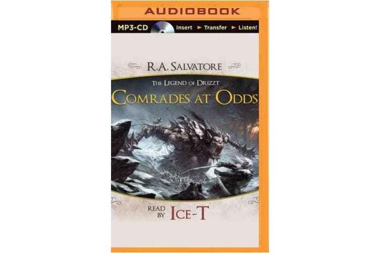 Comrades at Odds: A Tale from the Legend of Drizzt [Audio]