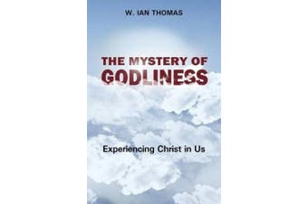 The Mystery Of Godliness,