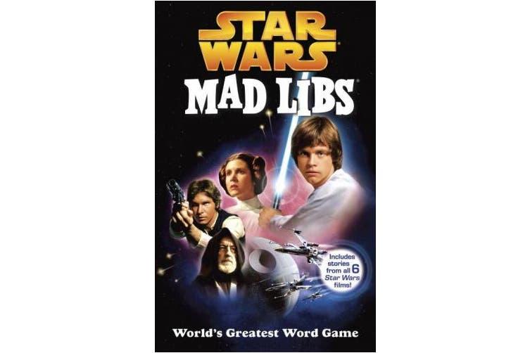 Star Wars Mad Libs (Mad Libs)