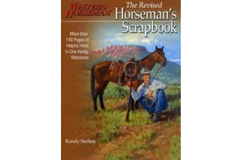 Horseman's Scrapbook: His Handy Hints Combined in One Handy Reference (Western Horseman Books)