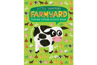 Farmyard: Funtime Sticker Activity Book (Little Snappers)