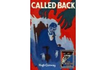 Called Back (Detective Club Crime Classics) (Detective Club Crime Classics)
