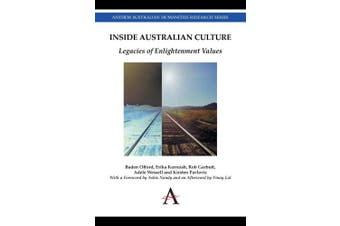 Inside Australian Culture: Legacies of Enlightenment Values (Anthem Studies in Australian Politics, Economics and Society)