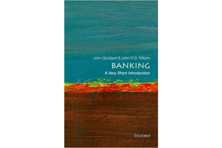 Banking: A Very Short Introduction (Very Short Introductions)