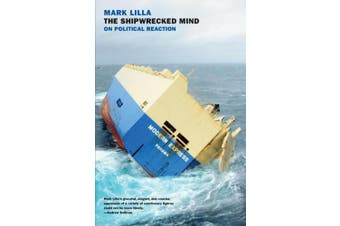The Shipwrecked Mind: On Political Reaction