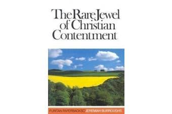 Rare Jewel of Christian Contentment (Puritan Paperbacks)