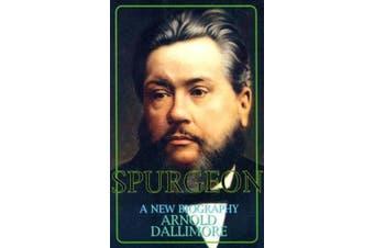 Spurgeon-A New Biography: