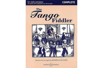 The Tango Fiddler: For Violin and Piano (Complete Piano and Violin Accompaniments)