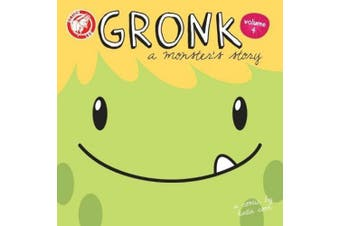 Gronk: A Monster's Story: Volume 4