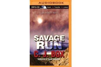 Savage Run (Joe Pickett Novels) [Audio]