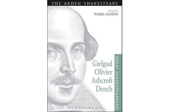Gielgud, Olivier, Ashcroft, Dench: Great Shakespeareans: Volume XVI (Great Shakespeareans)