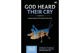 God Heard Their Cry Video Study: Finding Freedom in the Midst of Life's Trials (That the World May Know)